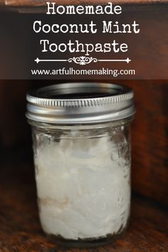 Homemade Coconut Mint Toothpaste // from Artful Homemaking