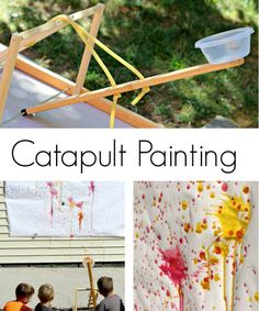 Painting Catapult. Here is an awesome catapult, which can be totally used to paint. Both adults and kids will enjoy creating a splat filled masterpiece using a homemade catapult.