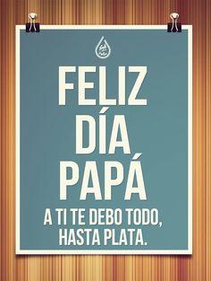 Feliz Día Papá: A ti te debo todo Birthday Book, Birthday Quotes, Ideas Para Fiestas, More Than Words, Summer Parties, Happy Fathers Day, Beach Themes, Birthday Greetings, Daddy