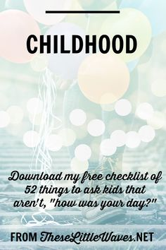 "A beautiful childhood is filled with joy and memories. This post is about how to stay close to our kids as they edge to the upper end of childhood, are looking for more independence, and are spending more time with their peers. There are specific ways to keep kids talking and to keep your relationship at the forefront! Bonus: There is a free download of 52 questions to ask kids that aren't, ""how was your day?"" So many good things happen from talking and listening, this is a great starting…"