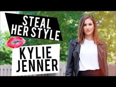 Steal Her STYLE: KYLIE JENNER (+Giveaway!) ♡