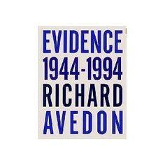 Evidence, 1944-1994, by Richard Avedon (Random House, 1994)