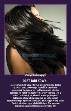 PIĘKNE LŚNIĄCE WŁOSY NATURALNIE I ZA GROSZE ! :D Natural Cosmetics, Hair Care Tips, Natural Treatments, Hair Hacks, Hair Goals, Health And Beauty, Beauty Hacks, Hair Beauty, Hairstyle