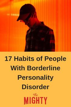 Members of The Mighty's BPD community share habits they have because of borderline personality disorder. Boarderline Personality Disorder, Borderline Personality Disorder Quotes, Anxiety Causes, Mental Health Conditions, Trouble, Psychology Facts, Psychology Notes, Abnormal Psychology, Positive Psychology