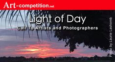 "Call For Entries ""Light of Day Cash awards and art marketing prizes Art Competitions, Art Market, Medium Art, Fiber Art, Digital Art, Drawings, Day, Photographers, Awards"