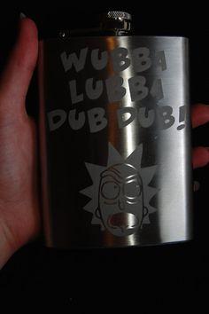 WUBBA LUBBA DUB DUB ! - Rick and Morty alcohol