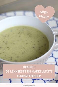 Recept voor de lekkerste courgettesoep, perfect voor het hele gezin! - Maudgeniet.nl Easy Healthy Recipes, Crockpot Recipes, Soup Recipes, Vegetarian Recipes, Easy Meals, Cooking Recipes, Good Food, Yummy Food, Tapas