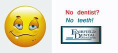 If you like having teeth you need to see the dentist! Preventive care @ Fairfield Dental Associates http://www.fairfielddentalassociates.com/preventive-care