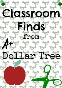 Classroom materials you can find at Dollar Tree.