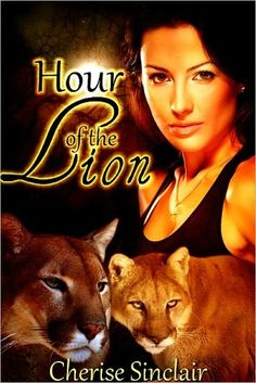 Hour of the Lion (The Wild Hunt Legacy 1) by Cherise Sinclair