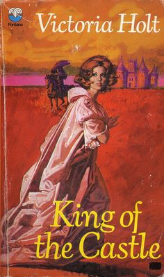 King of the Castle - The BEST Victoria Holt book I ever read!