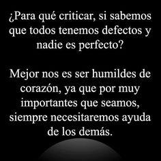 No critiques...Nadie es perfecto