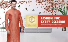 If Occasion Then Indian Poshakh 1st Come.. Fashion for every occasion.. #occasion #fashion #indian www.indianposhakh.com