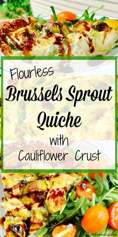 Flourless Brussels Sprout Quiche with Cauliflower Crust [Recipe]   Sprint 2 the Table