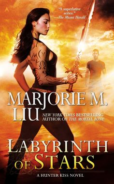 Labyrinth of Stars (A Hunter Kiss Novel) by Marjorie M. Liu (February 25, 2014) Ace