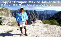 """Join California Survival School for a """"by-the-seat-of-your-pants"""" adventure across Mexico and have the opportunity to live among one of the last traditional living peoples of North America, the Tarahumara."""