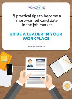 #2 Be a leader in your workplace. For more tips to become a most-wanted candidate in the job market, read our blog post: http://www.poachme.in/blog/8-practical-tips-to-become-a-most-wanted-candidate-in-the-job-market?utm_source=pinterest&utm_medium=image&utm_campaign=quote02-improvecareer-c03-jan16 #poachme #jobs #career