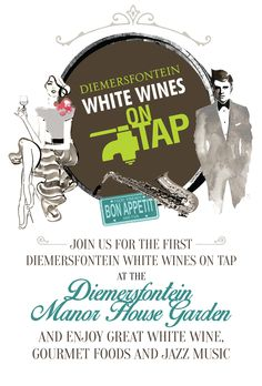 Diemersfontein White Wines on Tap on 27 February 2016 enjoy great white wine, gourmet foods and jazz music at the Diemersfontein Manor House Garden. White Wines, Gourmet Recipes, South Africa, Events, Happenings