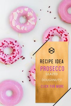 Make These Amazing Prosecco Glaze Doughnuts! - Shop your party items at: www. Donut Recipes, Sweets Recipes, Fall Recipes, Champagne Party, Pink Champagne, Delicious Desserts, Yummy Food, Creative Party Ideas, Donut Party