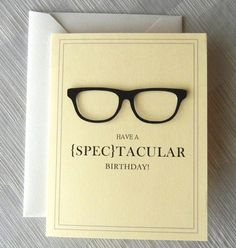 Have a {Spec}tacular Birthday #glasses #card #birthday ...