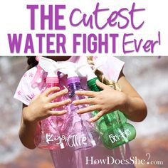 Use squirt bottles instead of water guns. Holds more water and don't break so easy! Genious