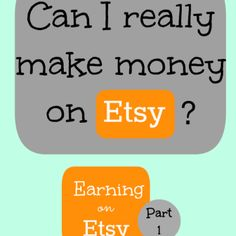 Can I really make money on Etsy? -- Earning on Etsy Series, Part 1 | Six Figures Under