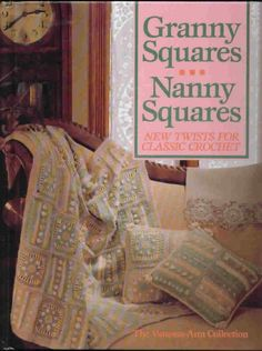 7 Must-Find #Vintage #Crochet Books: Granny Squares Nanny Squares