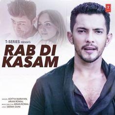Rab Di Kasam - Aditya Narayan Songs Mp3 Songspk Download   Download Link :: http://songspkhq.com/rab-di-kasam-aditya-narayan-songs-download/