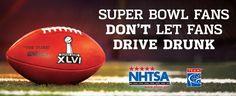 Super Bowl Impaired Driving Prevention.  AMEN!!!
