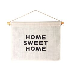 Make any living space feel homier with this charming banner inspired by the popular wall hangings of the late 1800s. This lovely Home Sweet Home Banner is fashioned from exquisite Belgian linen, beauti...  Find the Home Sweet Home Banner, as seen in the 3 Secrets for Mixing Rustic & Mid-Century Collection at http://dotandbo.com/collections/3-secrets-for-mixing-rustic-and-mid-century?utm_source=pinterest&utm_medium=organic&db_sku=110759