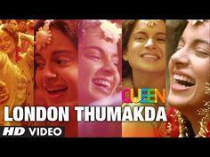 ▶ Queen: London Thumakda Full Video Song | Kangana Ranaut, Raj Kumar Rao - YouTube