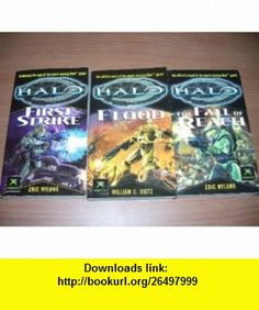 Halo (XBOX) 3  (First Strike, The Fall of Reach, and The Flood) Eric Nylund, William C. Dietz ,   ,  , ASIN: B0019QHOGW , tutorials , pdf , ebook , torrent , downloads , rapidshare , filesonic , hotfile , megaupload , fileserve