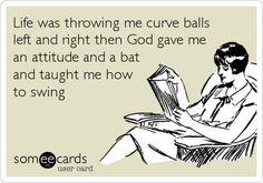 I was always pretty good with a bat ;)