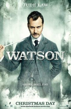 Dr Watson! I never really noticed Jude Law until this movie. Definitely going to check out more of his work. Loved him as Watson!