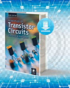 Principles of Transistor Circuits Introduction to the Design of Amplifiers, Receivers and Digital Circuits. Electronics Projects For Beginners, Electronics Mini Projects, Simple Electronics, Hobby Electronics, Electronics Basics, Electronic Circuit Projects, Electrical Engineering Books, Electrical Projects, Electronic Engineering