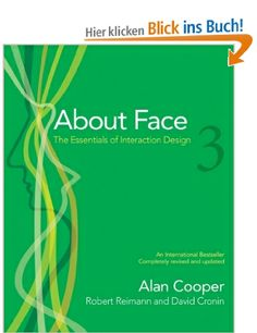 About Face 3: The Essentials of Interaction Design: Amazon.de: Alan Cooper, Robert Reimann, David Cronin: Englische Bücher