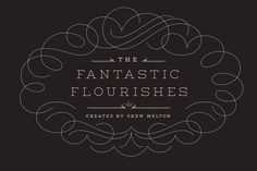 The Fantastic Flourishes by Drew Melton on @creativemarket