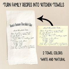 Turn Handwritten Family Recipes into Kitchen Towels - Custom Flour Sack/Tea Towel - Recipe Towel Dish Towels, Tea Towels, Hand Towels, Homemade Gifts, Diy Gifts, Framed Recipes, Family Meals, Family Recipes, Family Recipe Book