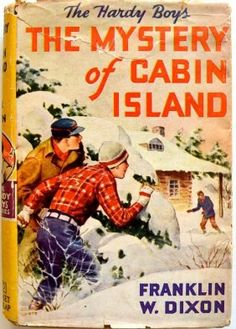 "Franklin W.Dixon ""Hardy Boys The Mystery Of Cabin"" 1929"