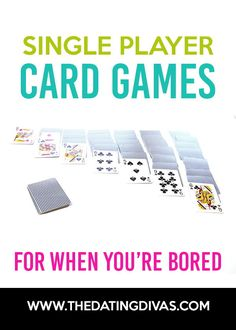 Single Player Card Games for when you're bored! #singleplayercardgames #cardgames #boredombuster
