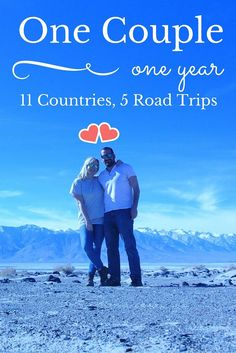 1 Year, 1 Couple, 11 Countries, 5 Road Trips. Where we went, how it all happened.
