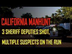 URGENT! Three Sheriff Deputies, One Civilian SHOT in California, Manhunt...