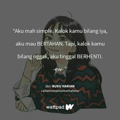 Read 12 from the story Landing on You (quotes) by ellenamoon (Ellena Moon) with 117 reads. Quotes Lucu, Wattpad Quotes, Quotes Indonesia, Islamic Quotes, Wallpaper Quotes, Be Yourself Quotes, Book Quotes, Qoutes, Quote Meme