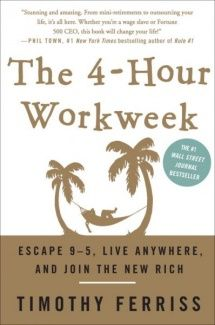 The 4-Hour Workweek   #TimFerriss #4-hour #workweek
