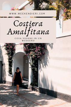 Cosa vedere in Costiera Amalfitana? Un weekend tra Positano, Amalfi, Ravello. #costieraamalfitana #positano