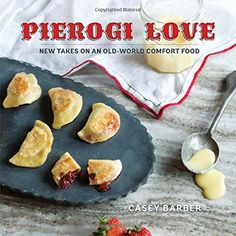 Pierogi Love: New Takes on an Old-World Comfort Food by Casey Barber http://www.amazon.com/dp/1423640659/ref=cm_sw_r_pi_dp_aXATvb154SBKV