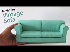 Miniature Sofa Tutorial // DIY VillaLontano - YouTube