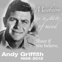 Andy Griffith  1926 - 2012   RIP