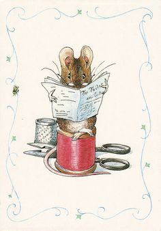 Beatrix Potter - Oh! A mouse reading up on tailoring!