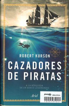 Cazadores de piratas / Robert Kurson